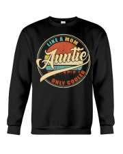 Auntie - Like a mom only cooler sweatshirt
