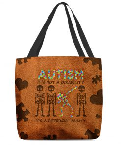 Autism It's not a disability it's a different ability tote bag