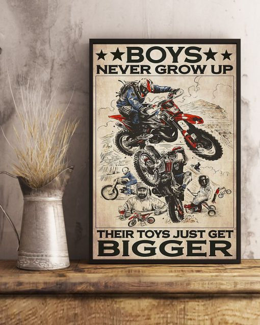 Boys never grow up Their toys just get bigger Motorcycle poster4