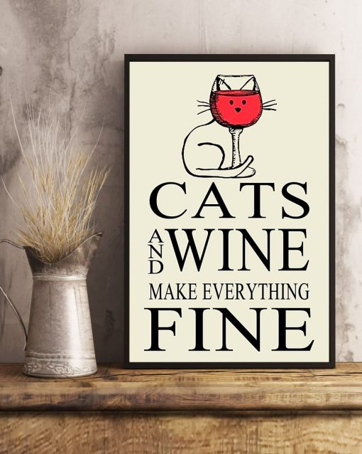 Cat and Wine make everything fine poster2