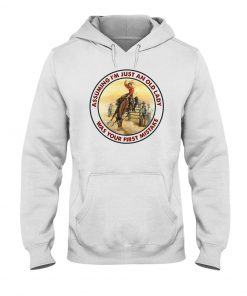 Cowgirl Assuming I'm just an old lady was your first mistake hoodie