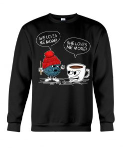 Crochet Vs Coffee She Loves Me More Sweatshirt