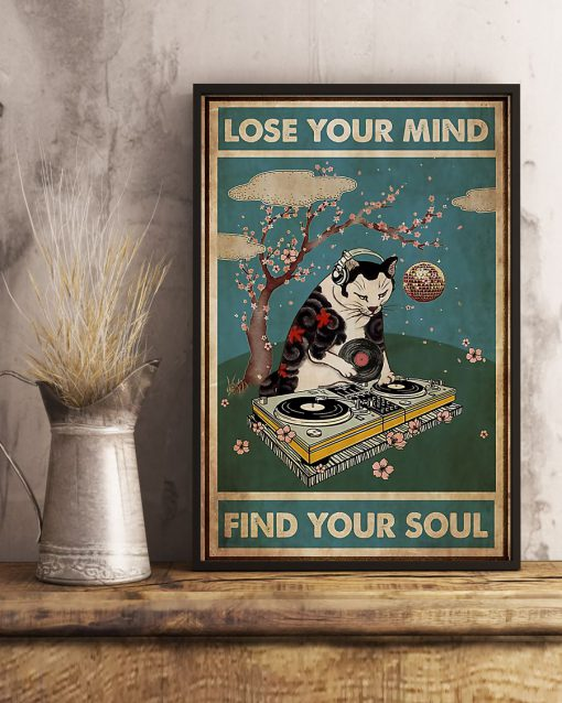 DJ Cat Lose Your Mind Find Your Soul Poster 2