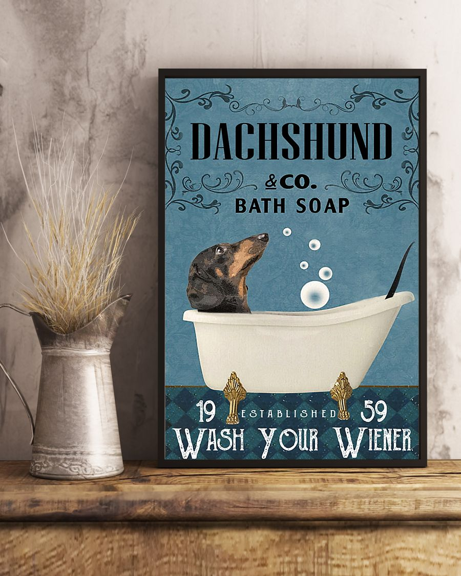 Dachshund Bath Soap Company Wash Your Paws Poster 3