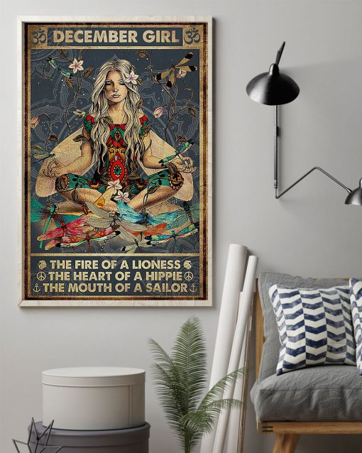 December Girl The fire of a lioness the heart of a hippie the mouth of a sailor poster 2