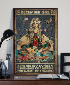 December Girl The fire of a lioness the heart of a hippie the mouth of a sailor poster 3