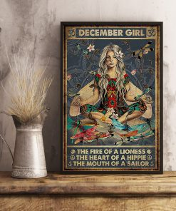 December Girl The fire of a lioness the heart of a hippie the mouth of a sailor poster 4