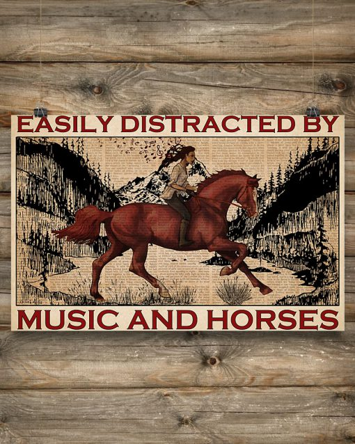 Easily Distracted By Music And Horses Poster 2