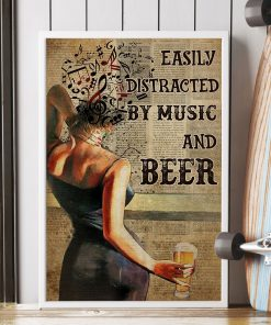 Easily distracted by music and beer poster1