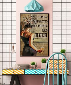 Easily distracted by music and beer poster2
