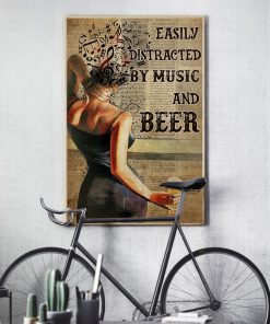 Easily distracted by music and beer poster4