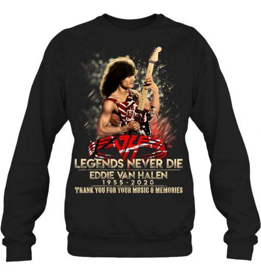 Eddie Van Halen 1955-2020 Legends Never Die Sweatshirt