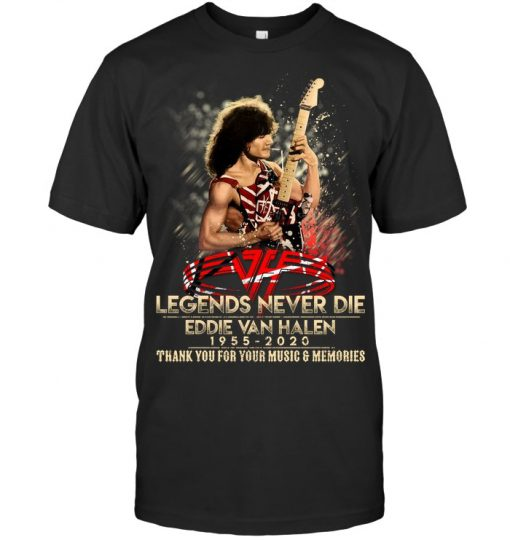 Eddie Van Halen 1955-2020 Legends Never Die T-shirt