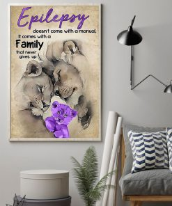 Epilepsy doesn't come with a manual It comes with a family that never gives up Lion poster 1