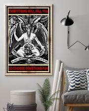 Everything will kill you so choose something fun Satan poster 1