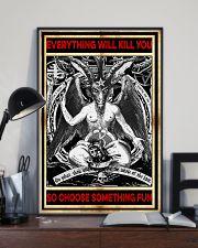 Everything will kill you so choose something fun Satan poster 2