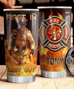 Firefighter First In Last Out personalized tumbler1