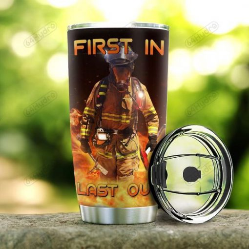 Firefighter First In Last Out personalized tumbler2