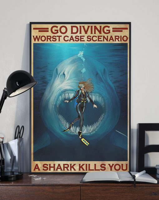Go diving worst case scenario a shark kills you poster 3