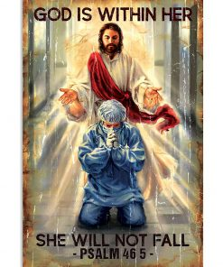 God is within her She will not fall Psalm 46 5 Nurse Poster