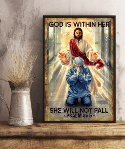 God is within her She will not fall Psalm 46 5 Nurse Poster1