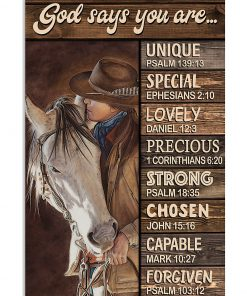 God says you are Unique special lovely precious strong chosen capable forgiven Cowgirl poster1