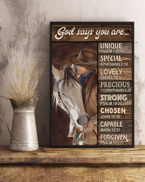 God says you are Unique special lovely precious strong chosen capable forgiven Cowgirl poster4