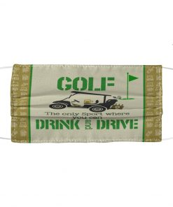 Golf The only sport where you can drink and drive face mask1