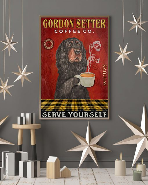 Gordon Setter Coffee Company Serve Yourself Poster 4