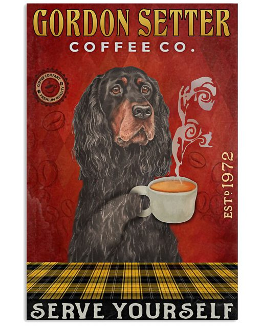 Gordon Setter Coffee Company Serve Yourself Poster