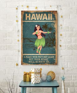 Hawaii A place your feet may leave but your heart will always be poster 2