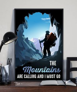Hiking The Mountains Are Calling And I Must Go Poster2