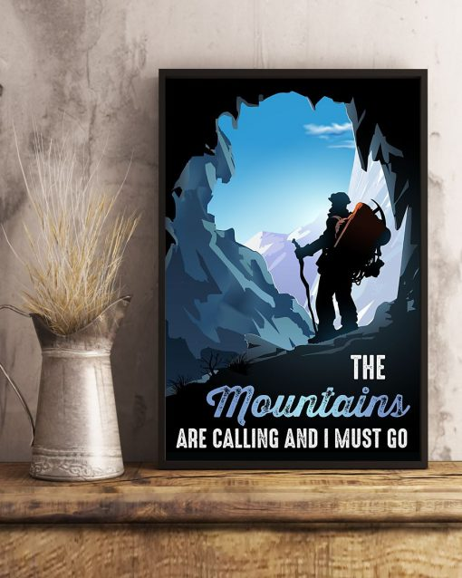 Hiking The Mountains Are Calling And I Must Go Poster3