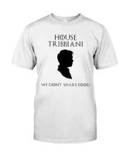 House Tribbiani We don't share food shirt