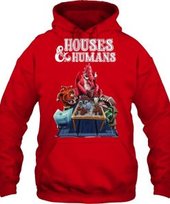 Houses & Humans Hoodie