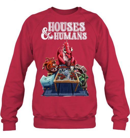Houses & Humans Sweatshirt