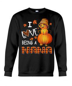 I Love Being A Nana - Pumpkin Sweatshirt