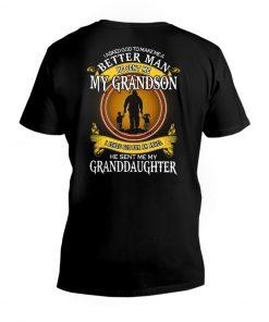 I asked god to make me a better man he sent me my grandson V-neck