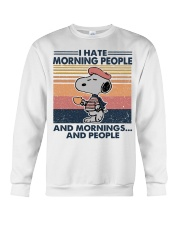 I hate morning people and mornings and people Snoopy sweatshirt