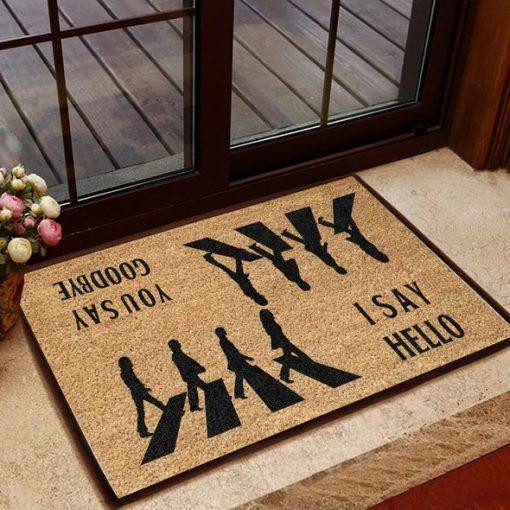 I say hello You say goodbye The Beatles Doormat