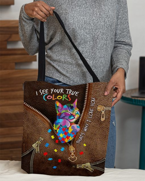 I see your true colors that's why I love you Cat Autism as leather zipper tote bag 2