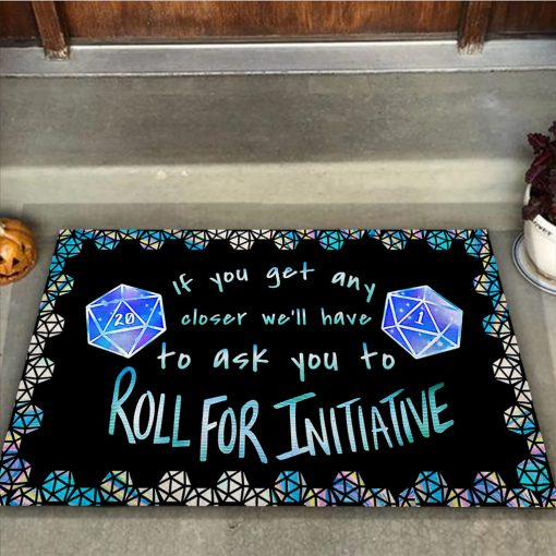 If you get any closer I'll have to ask you to roll for initiative doormat 2