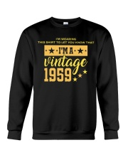 I'm wearing this shirt to let you know that I'm a vintage 1959 sweatshirt