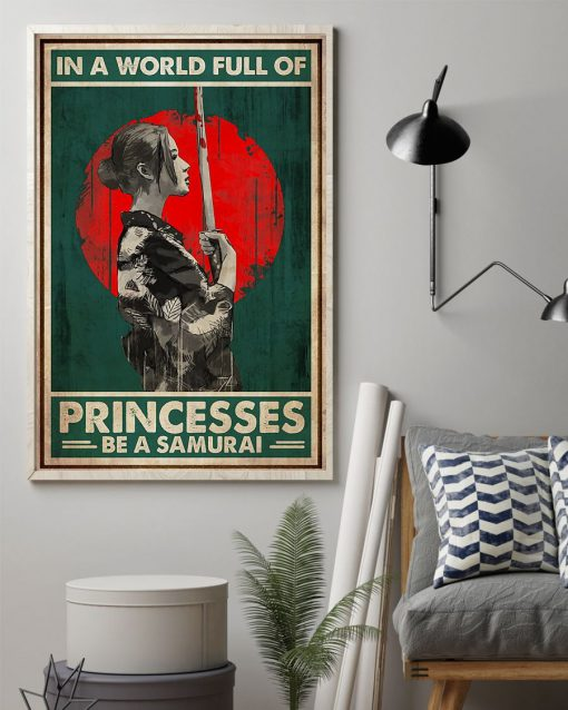 In a world full of princesses Be a samurai poster1