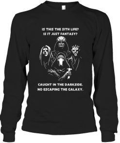 Is this the sith life Is it just fantasy Caught in the darkside No escaping the galaxy Long sleeve