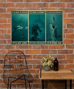 It's not a phase It's my life It's not a hobby It's my passion Scuba Diving with Sharks poster 1