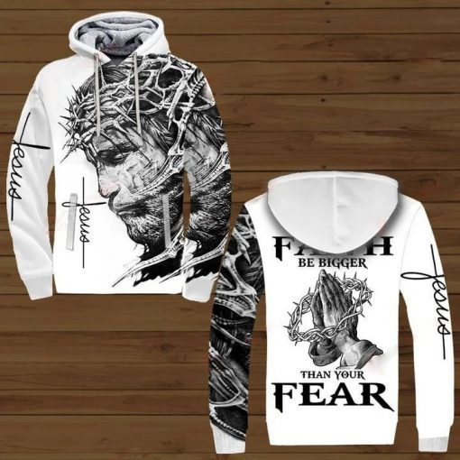 Jesus Let your faith be bigger than your fear 3D All over print hoodie1