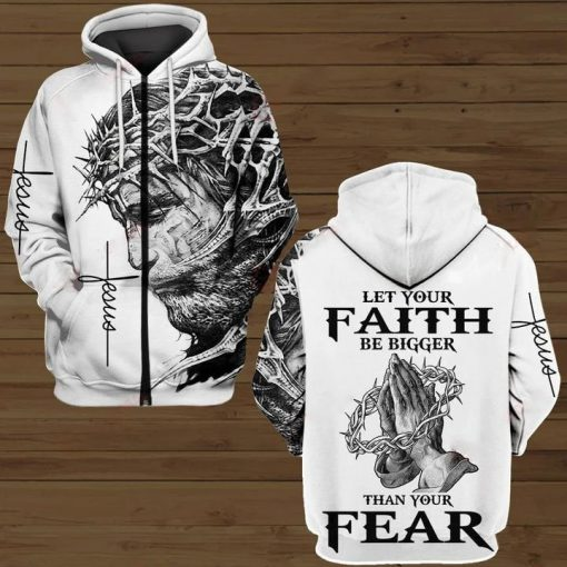 Jesus Let your faith be bigger than your fear 3D All over print hoodie4