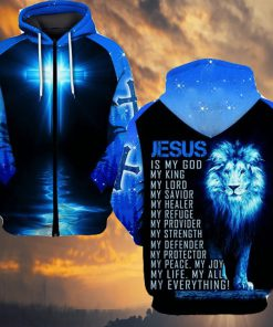 Jesus is my god my king my lord my savior my healer Lion 3D hoodie1