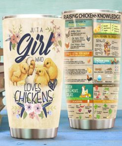 Just A Girl Who Loves Chickens Raising Chickens Knowledge Tumbler